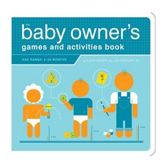 The Baby Owner's Games and Activities Book