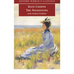 Awakening to Kate Chopin